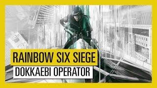 Tom Clancy's Rainbow Six Siege - White Noise : Dokkaebi Operator