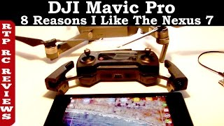 DJI Mavic Pro 4k Camera Drone - 8 Reasons Why I like the Nexus 7 (2013) Gen 2 Tablet