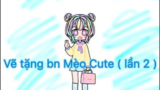 Vẽ tặng bạn mèo cute ( lần 2 ) - by YuMi Channel