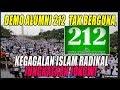 DEMO ALUMNI 212 TAK BERGUNA, KEGAGALAN ISLAM RADIKAL JUNGKALKAN JOKOWI