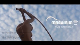 Clipe - Filho De Fortaleza - Giordano Bruno