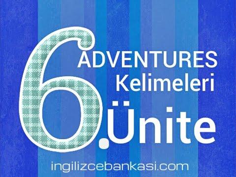 8. sınıflar Altıncı Ünite ADVENTURES İngilizce Türkçe Kelimeleri