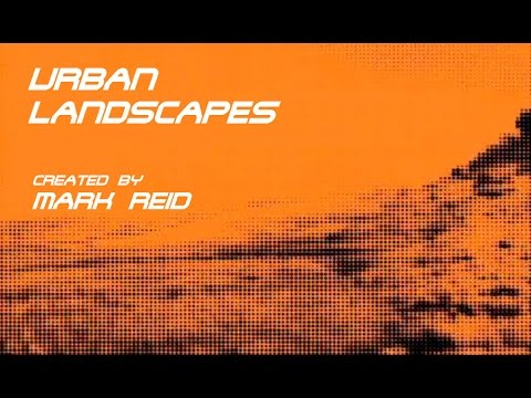 Urban Landscapes - Video Art