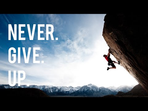 Never. Give. Up. - Motivational Video