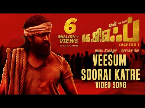 Veesum Soorai Katre Full Video Song | KGF Tamil Movie | Yash | Prashanth Neel | Hombale Films