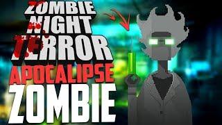 COMO COMEÇAR UM APOCALIPSE ZUMBI! - Zombie Night Terror #1