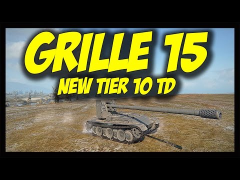 ► World of Tanks: GRILLE 15 - Review and Gameplay - Patch 9.15 Update New Tier 10 Destroyer