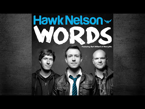 Hawk Nelson: Words [Official Lyric Video]