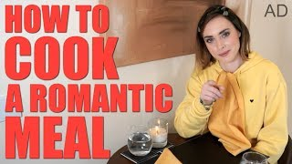 HOW TO COOK A ROMANTIC MEAL