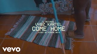 Download Song Vybz Kartel - Come Home (Official Video) Free StafaMp3