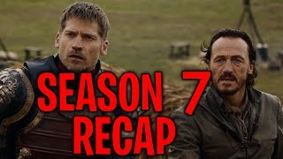 Game of Thrones Season 7 - ULTIMATE RECAP!