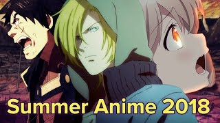 Top 10 New Anime Worth Watching This Summer | Summer 2018