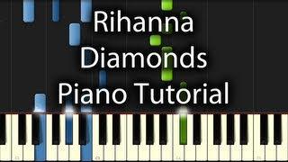 Rihanna - Diamonds Tutorial (How to Play on Piano) In the Sky