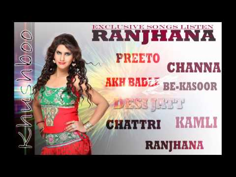 SINGER KHUSHBOO | ALBUM RANJHANA | JUKEBOX | NEW PUNJABI MOST...