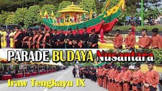 Parade Budaya Nusantara | Iraw Tengkayu IX Tarakan 2017