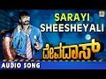 Download Sarayi Sheesheyali - Devadas - Kannada Movie MP3 song and Music Video
