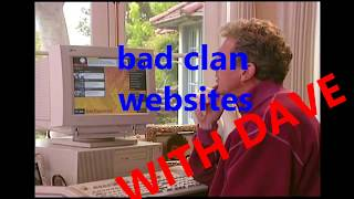 Bad Clan Websites With Dave Episode 1