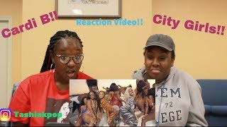 City Girls- Twerk ft. Cardi B- REACTION VIDEO