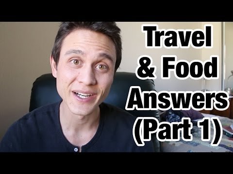 Answers to Your Food & Travel Questions (Part 1)