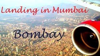 Landing in Mumbai (Best Video)