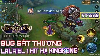 [Kgame 69] Thiên sứ giáng trần LAURIEL 1 phát hạ Kinh Kong Liên quân mobile   One hit kill king kong