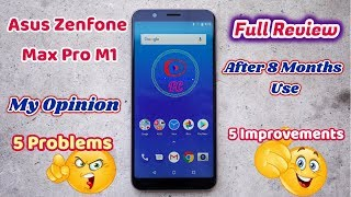 Asus Zenfone Max Pro M1 Full Review After 8 Months Use | EIS, Battery Issue, Multi touch, Camera