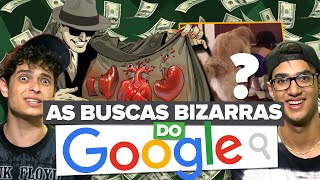 AS BUSCAS MAIS BIZARRAS DO GOOGLE