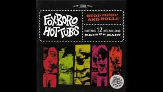 Watch Foxboro Hot Tubs Stop Drop And Roll video