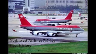 Northwest Airlines 747-400 Fleet History (1988-2010)