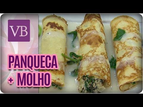 Panqueca De Espinafre + Molho De Inhame - Você Bonita (07/02/17)