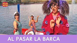 Pica-Pica - Al Pasar La Barca [Official Music Video]
