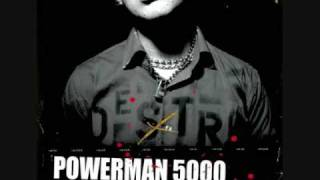 Watch Powerman 5000 Walking Disaster video