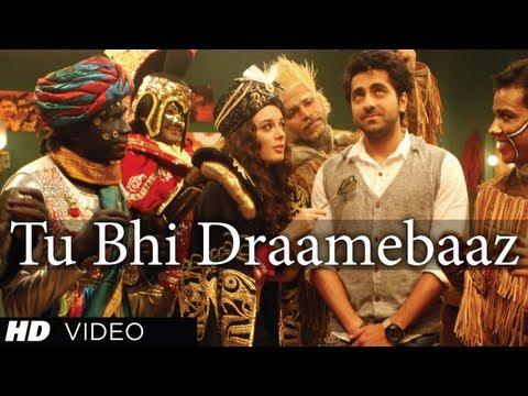 Tu Bhi Draamebaaz Song Nautanki Saala   Ayushmann Khurrana Kunaal...