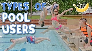 13 Types of Pool Users