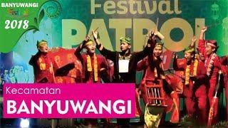 Download Lagu Kecamatan Banyuwangi Festival Patrol 2018   BANYUWANGI FESTIVAL Gratis STAFABAND