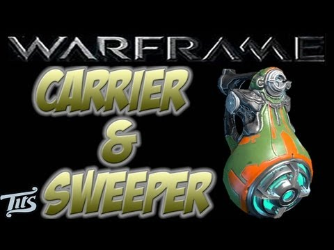 Warframe 10 ♠ Carrier Sentinel and Sweeper Breakdown