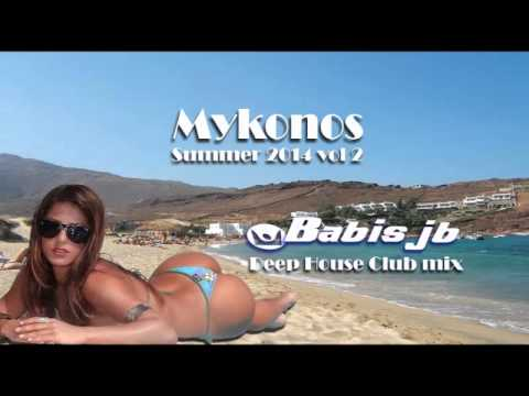 Mykonos 2014 vol 2 Deep House Club Dance mix Greek Islands & Beaches the Best Bars 4 Fun&Crazy Night