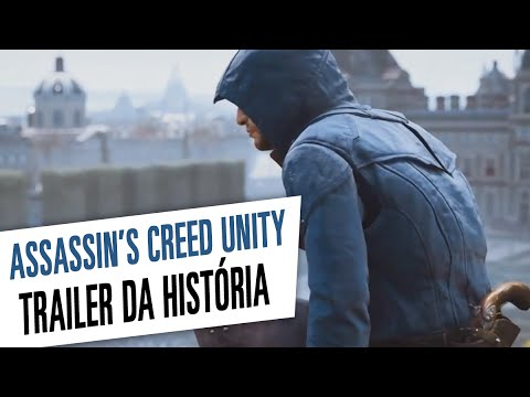 Assassin's Creed Unity - Trailer da História [Dublado]