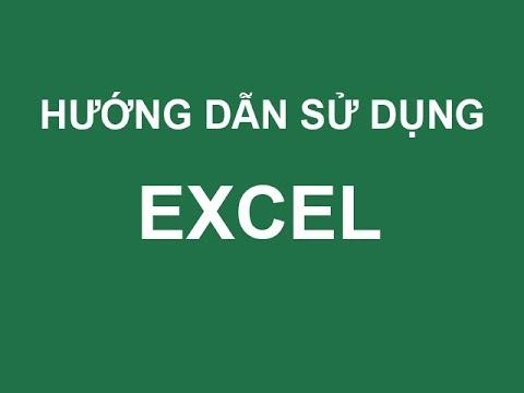Hướng dẫn cách sử dụng Excel cơ bản