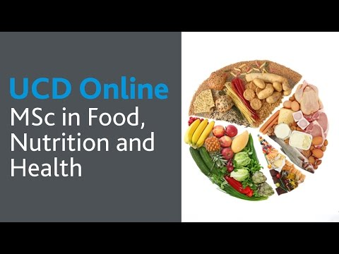 MSc in Food, Nutrition and Health: UCD Online Course Introduction