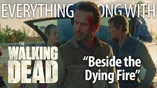 "Everything Wrong With The Walking Dead ""Beside the Dying Fire"""