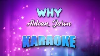 Download Lagu Aldean, Jason - Why (Karaoke version with Lyrics) Gratis STAFABAND