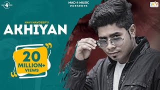 New Punjabi Songs 2015  Akhiyan  Navi Navdeep  Lat
