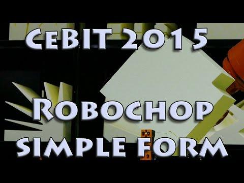 Startup CODE_n15 CeBIT2015 Robochop cutting a simple form