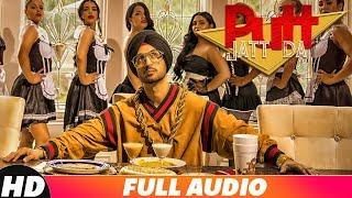 Putt Jatt Da Full Audio Diljit Dosanjh Ikka I Kaater I Latest Punjabi Songs 2018