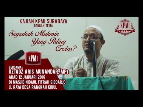Siapakah Mukmin Yang Paling Cerdas – Ustadz Aris Munandar, MPi