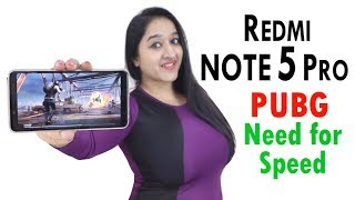 Redmi Note 5 Pro - Extreme Gaming(PUBG & Need for Speed)