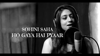 download lagu Ho Gaya Hai Pyaar Cover Sohini Saha Feat.sudipto Paul gratis