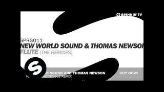 New World Sound & Thomas Newson - Flute (Mightyfools Remix)