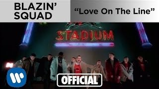 Watch Blazin Squad Love On The Line video